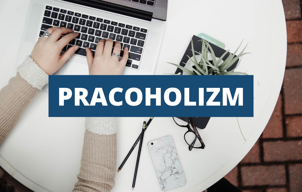Pracoholizm